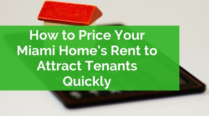 Miami-Home-Attract-Tenants-IncomeRealty